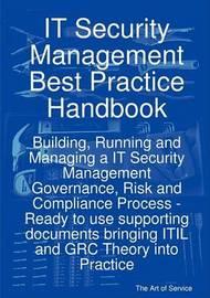 It Security Management Best Practice Handbook by Gerard Blokdijk image