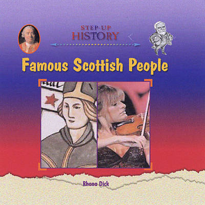 Famous Scottish People by Rhona Dick
