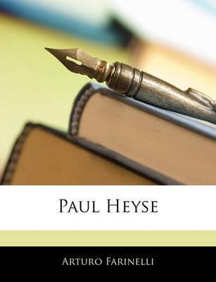 Paul Heyse by Arturo Farinelli
