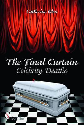 The Final Curtain by Catherine Olen