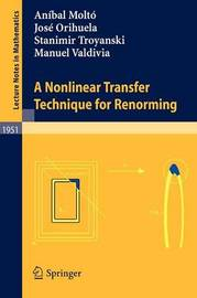A Nonlinear Transfer Technique for Renorming by Anibal Molto
