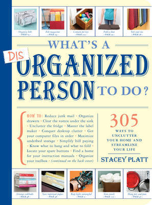 Whats a Disorganized Person to Do by Stacey Platt image