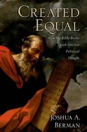 Created Equal by Joshua A. Berman