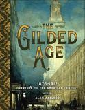 The Gilded Age by Alan Axelrod