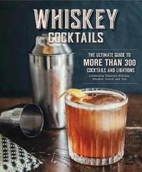 Whiskey Cocktails by Cider Mill Press