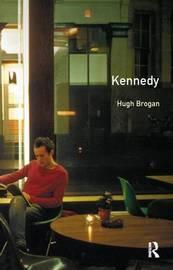 Kennedy by Hugh Brogan image