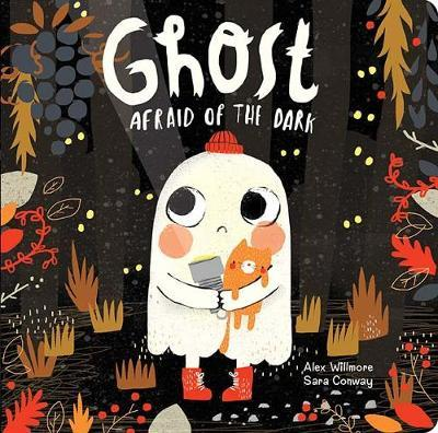Ghost Afraid of the Dark by Sara Conway