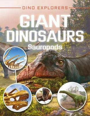 Giant Dinosaurs: Sauropods by Clare Hibbert image