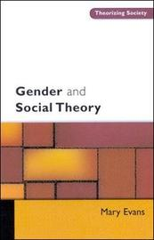 GENDER AND SOCIAL THEORY by Mary Evans image