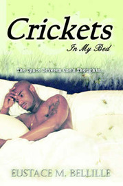 Crickets In My Bed by Eustace M. Bellille image