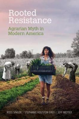 Rooted Resistance by Ross Singer
