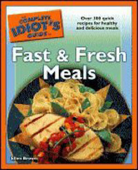 The Complete Idiot's Guide to Fast and Fresh Meals by Ellen Brown image