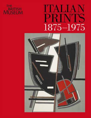 Italian Prints 1875-1975 by Martin Hopkinson