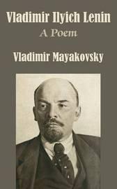 Vladimir Ilyich Lenin by Vladimir Mayakovsky image