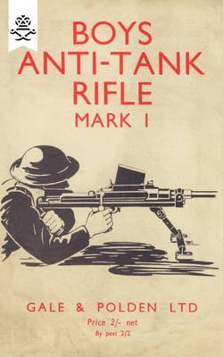 Boys Anti-Tank Rifle Mark I by Anon