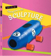 Having Fun with Sculpture by Sarah Medina image