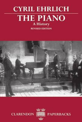 The Piano: A History by Cyril Ehrlich image
