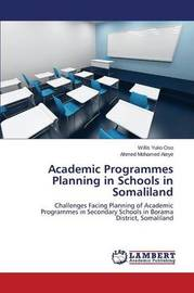 Academic Programmes Planning in Schools in Somaliland by Yuko Oso Willis