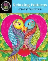 Hello Angel Relaxing Patterns Coloring Collection by Angelea Van Dam