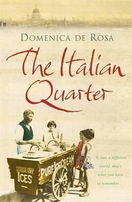 The Italian Quarter by Domenica de Rosa