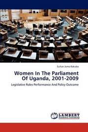 Women in the Parliament of Uganda, 2001-2009 by Juma Kakuba Sultan