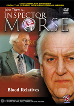 Inspector Morse - Blood Relatives on DVD