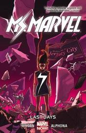 Ms. Marvel Volume 4: Last Days by G. Wilson Willow