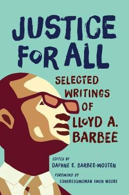 Justice for All by Lloyd A Barbee
