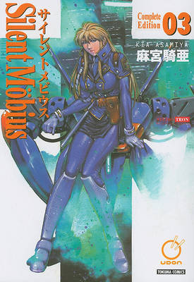 Silent Mobius: Complete Edition Volume 3 by Kia Asamiya image