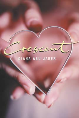 Crescent by Diana Abu-Jaber