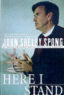 Here I Stand by John Shelby Spong image