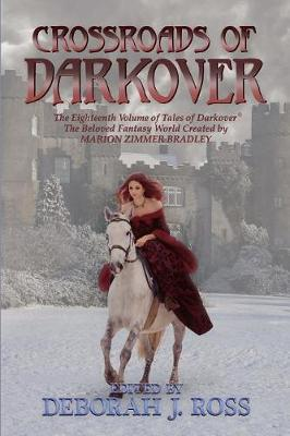 Crossroads of Darkover by Deborah J Ross