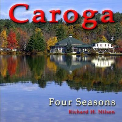 Caroga by Richard H. Nilsen