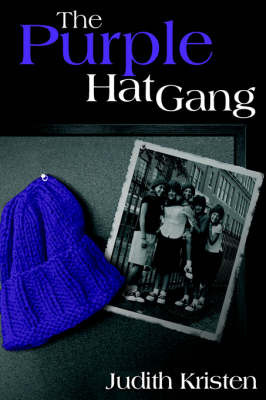 The Purple Hat Gang by Judith Kristen image