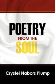 Poetry from the Soul by Crystel, Nabors Plump image