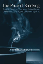 The Price of Smoking by Frank A Sloan