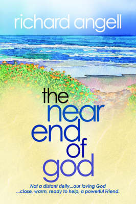 The Near End of God by Richard Angell image