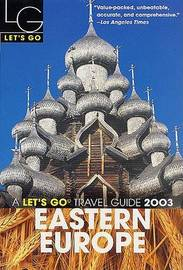 Let's Go Eastern Europe 2003 by Let's Go Inc image