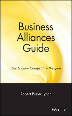 Business Alliances Guide by Robert Porter Lynch