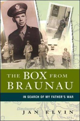 The Box from Braunau: In Search of My Father's War by Jan Elvin image