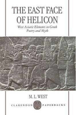 The East Face of Helicon by M.L. West