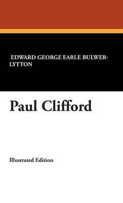 Paul Clifford by Edward George Earle Bulwer-Lytton