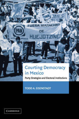 Courting Democracy in Mexico by Todd A. Eisenstadt image