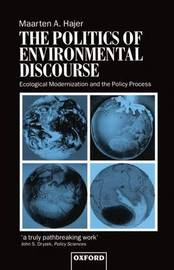 The Politics of Environmental Discourse by Maarten A Hajer image