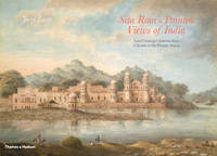 Sita Ram's Painted Views of India by J.P. Losty