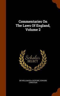 Commentaries on the Laws of England, Volume 2 by Sir William Blackstone image