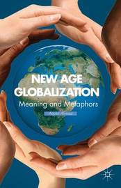 New Age Globalization by A. Ahmad