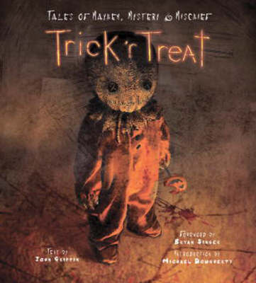 Trick 'r Treat by Michael Dougherty