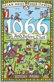 1066 and before that - History Poems by Brian Moses