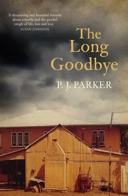 The Long Goodbye by PJ. Parker